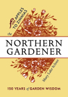 The Northern Gardener: From Apples to Zinnias Cover Image