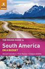 The Rough Guide to South America On A Budget (Rough Guides) Cover Image