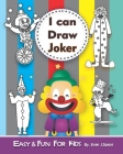 I can Draw Joker: Easy and fun Activity Book for kids Ages 4-8 Cover Image