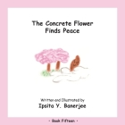 The Concrete Flower Finds Peace: Book Fifteen Cover Image