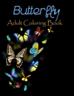 Butterfly adult coloring book: 50 stress relieving butterfly designs Cover Image