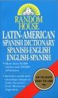 Random House Latin-American Spanish Dictionary: Spanish-English, English-Spanish Cover Image
