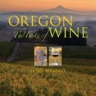 Oregon: The Taste of Wine Cover Image
