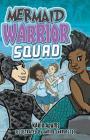 Mermaid Warrior Squad (Lorimer Illustrated Humor) Cover Image