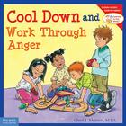 Cool Down and Work Through Anger (Learning to Get Along®) Cover Image