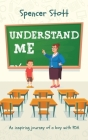 Understand Me: An inspiring journey of a boy with PDA Cover Image