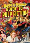 The Blood 'n' Thunder Guide to Pulp Fiction Cover Image