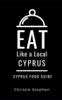 Eat Like a Local-Cyprus: Cyprus Food Guide Cover Image