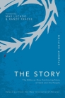 Niv, the Story, Student Edition, Paperback, Comfort Print: The Bible as One Continuing Story of God and His People Cover Image