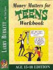 Money Matters Workbook for Teens (ages 15-18) Cover Image