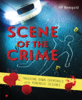 Scene of the Crime: Tracking Down Criminals with Forensic Science Cover Image