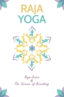 Raja yoga: Yoga-Sutra &The Science of Breathing Cover Image