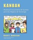 Kanban: Mudança Evolucionária de Sucesso para seu Negócio de Tecnologia Cover Image