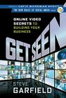Get Seen: Online Video Secrets to Building Your Business Cover Image