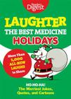 Laughter, the Best Medicine: Holidays: Ho, Ho, Ha! the Merriest Jokes, Quotes, and Cartoons Cover Image