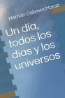 Un día, todos los días y los universos Cover Image