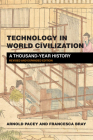 Technology in World Civilization, Revised and Expanded Edition: A Thousand-Year History Cover Image