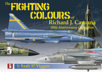 The Fighting Colours of Richard J. Caruana. 50th Anniversary Collection. 1. SAAB 37 Viggen Cover Image