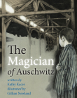 The Magician of Auschwitz Cover Image