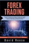 Forex Trading: Guía para Principiantes con las Mejores Estrategias, Herramientas, Tácticas y Psicología del Day Trading y Swing Tradi Cover Image