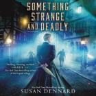 Something Strange and Deadly Cover Image