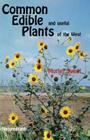 Common Edible Useful Plants of the West (Outdoor and Nature) Cover Image