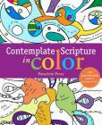 Contemplate Scripture in Color: with Sybil MacBeth, Author of Praying in Color Cover Image