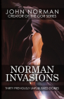 Norman Invasions: Thirty Previously Unpublished Stories Cover Image