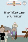 Who Takes Care of Granny Cover Image