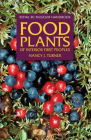 Food Plants of Interior First Peoples (Royal BC Museum Handbook) Cover Image