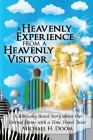 A Heavenly Experience from a Heavenly Visitor Cover Image