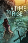 A Time to Rise, 3 (Out of Time #3) Cover Image