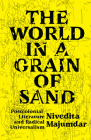 The World in a Grain of Sand: Postcolonial Literature and Radical Universalism Cover Image