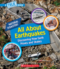 All About Earthquakes (A True Book: Natural Disasters) (Library Edition) (A True Book (Relaunch)) Cover Image