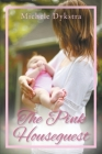The Pink Houseguest Cover Image