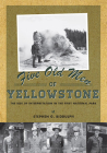 Five Old Men of Yellowstone: The Rise of Interpretation in the First National Cover Image