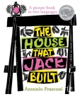 The House That Jack Built: A Picture Book in Two Languages Cover Image