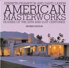 American Masterworks: Houses of the Twentieth & Twenty-first Centuries Cover Image