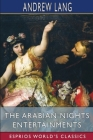 The Arabian Nights Entertainments (Esprios Classics) Cover Image