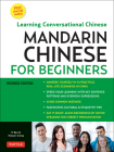 Mandarin Chinese for Beginners: Learning Conversational Chinese (Fully Romanized and Free Online Audio) Cover Image