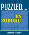 Puzzled...by Sudoku Cover Image