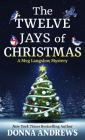 The Twelve Jays of Christmas (Meg Langslow Mystery #30) Cover Image