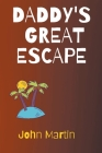 Daddy's Great Escape Cover Image