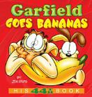 Garfield Goes Bananas: His 44th Book Cover Image