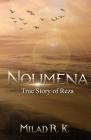Noumena: True Story of Reza: True Story of Reza Cover Image
