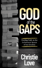 God of the Gaps: Finding Faith in the In-Between Spaces of Our Journey Cover Image