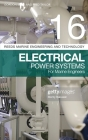 Reeds Vol 16: Electrical Power Systems for Marine Engineers (Reeds Marine Engineering and Technology Series) Cover Image