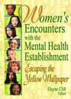 Women's Encounters with the Mental Health Establishment Cover Image