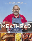 Meathead: The Science of Great Barbecue and Grilling Cover Image