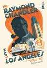 The Raymond Chandler Map of Los Angeles Cover Image